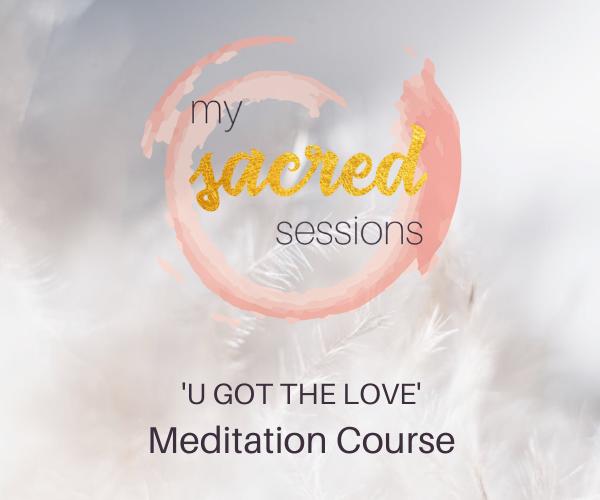 U Got the Love meditation course